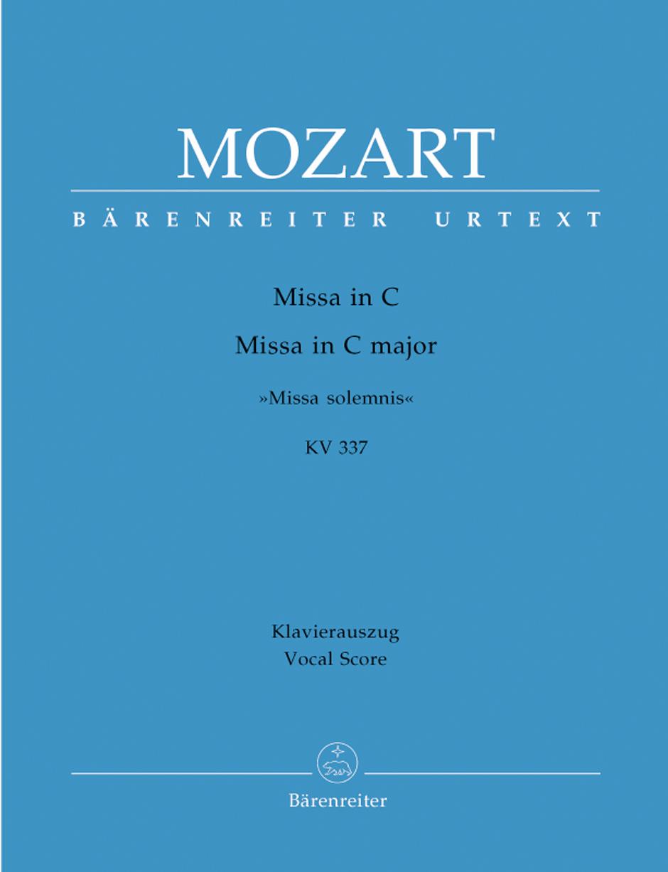 Wolfgang Amadeus Mozart: Missa in C major K.337: Mixed Choir: Vocal Score