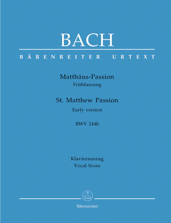 Johann Sebastian Bach: St. Matthew Passion - Early Version BWV 244B: Mixed