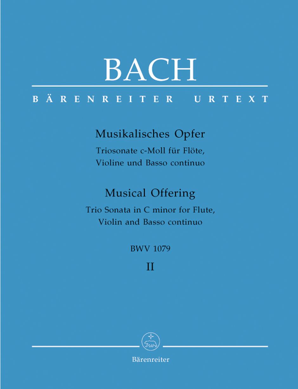 Johann Sebastian Bach: Musical Offering Vol. II: Flute & Violin: Score and Parts