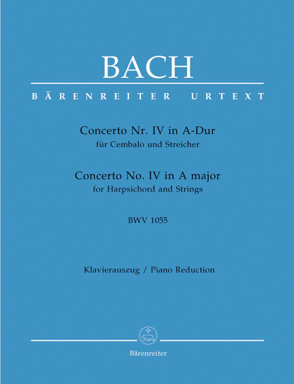 Johann Sebastian Bach: Concerto for Keyboard No.4 in A major BWV 1055: Piano