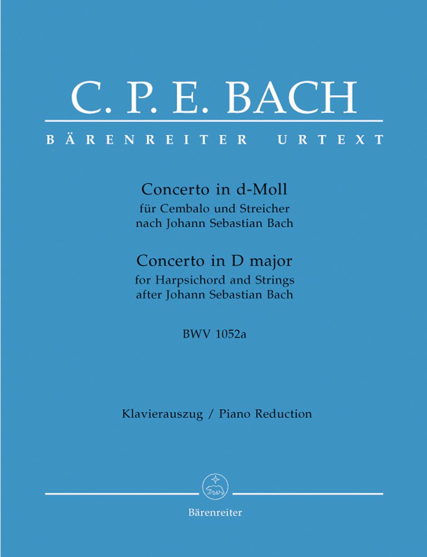 Carl Philipp Emanuel Bach: Harpsichord Concerto D Minor Bwv 1052A: Harpsichord: