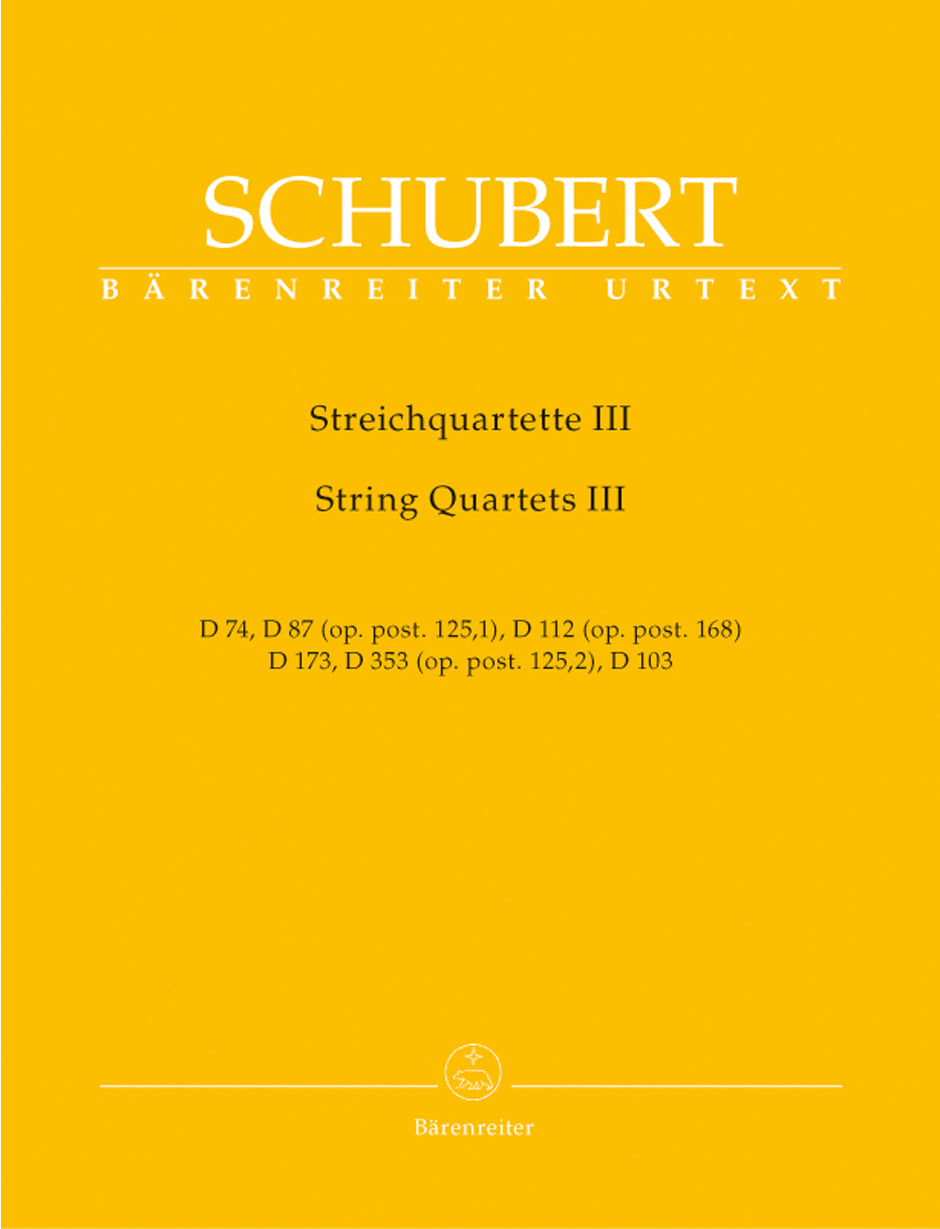 Franz Schubert: String Quartets Volume 3: String Quartet: Score and Parts