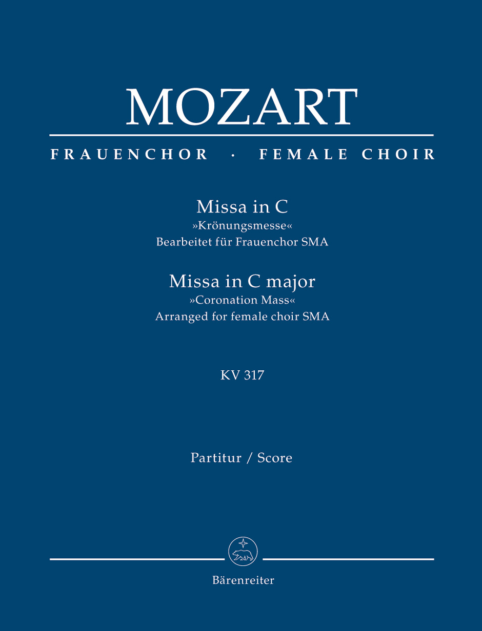 Wolfgang Amadeus Mozart: Missa in C major KV 317