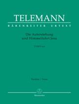 Georg Philipp Telemann: Die Auferstehung Und Himmelfahrt Jesu: Mixed Choir: