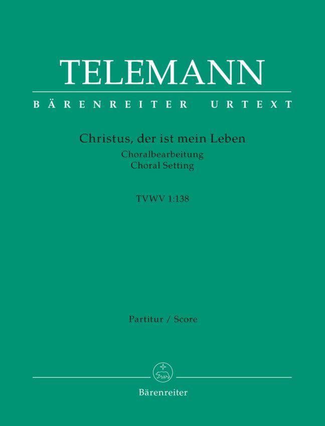 Georg Philipp Telemann: Christus  Der Ist Mein Leben: SATB: Score