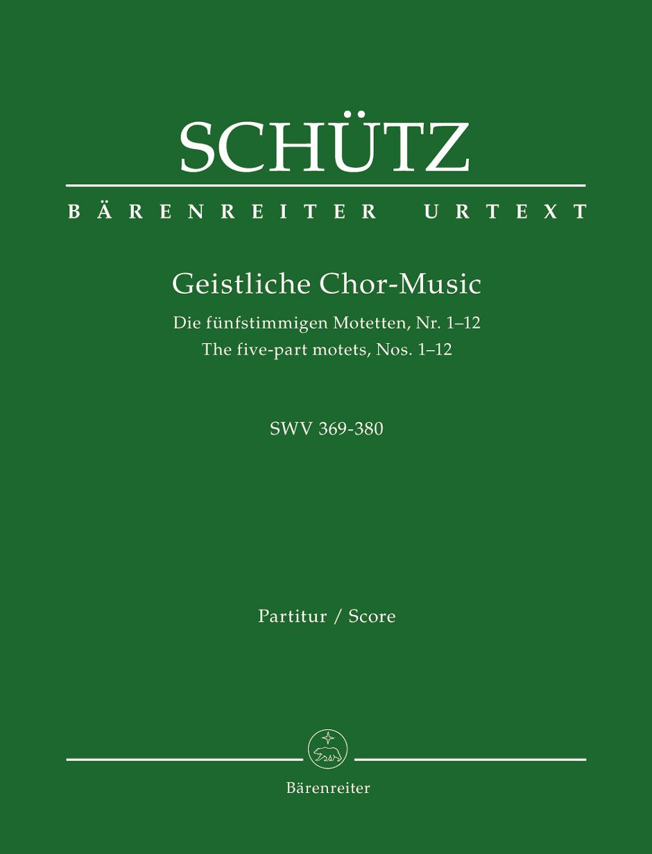 Heinrich Schütz: Sacred Choral Music SWV 369-380: Mixed Choir: Vocal Score