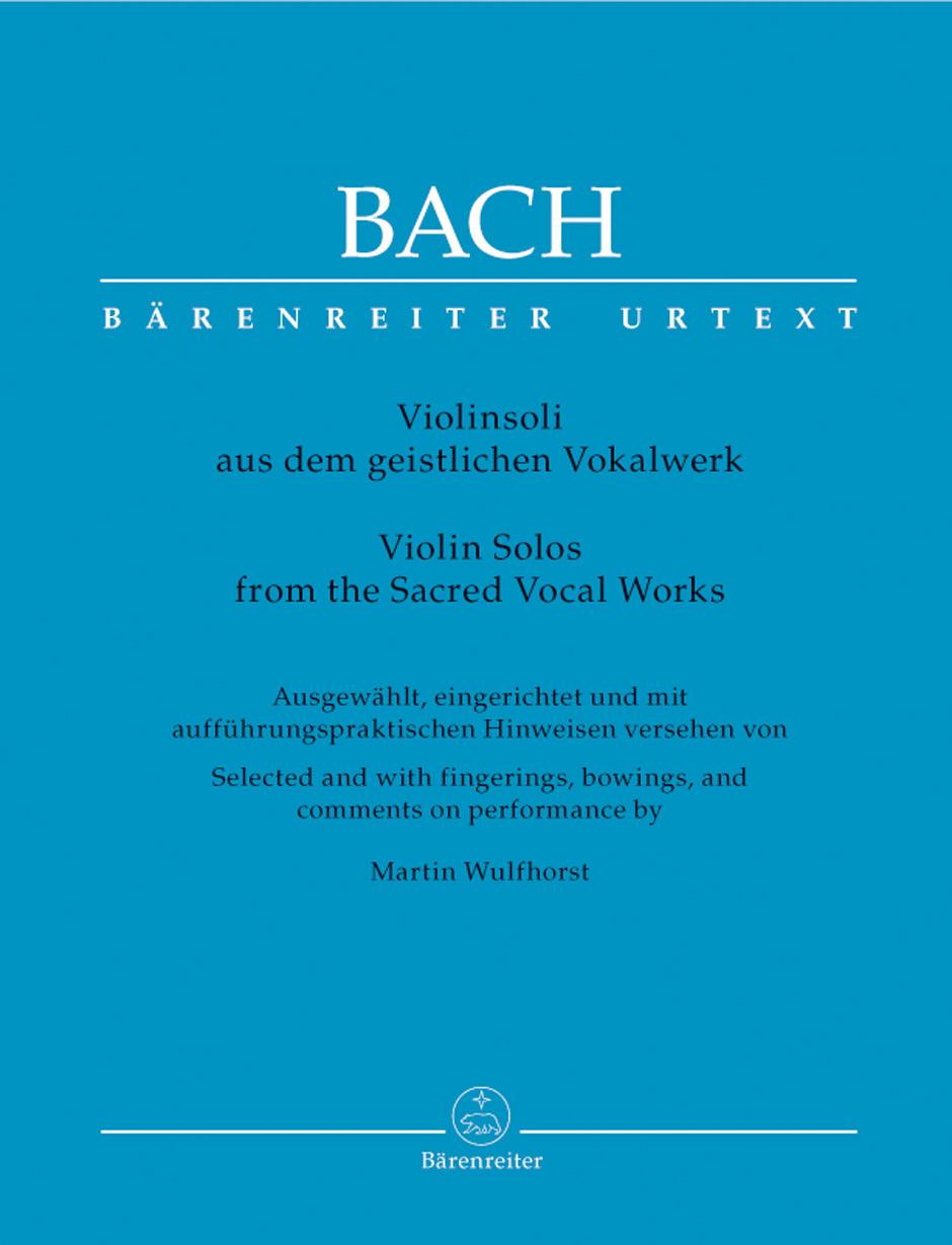 Johann Sebastian Bach: Violinsoli Aus Dem Geistlichen Vokalwerk: Violin: Score