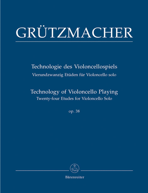 Friedrich Grützmacher: Technology of Violoncello Playing: Cello: Instrumental