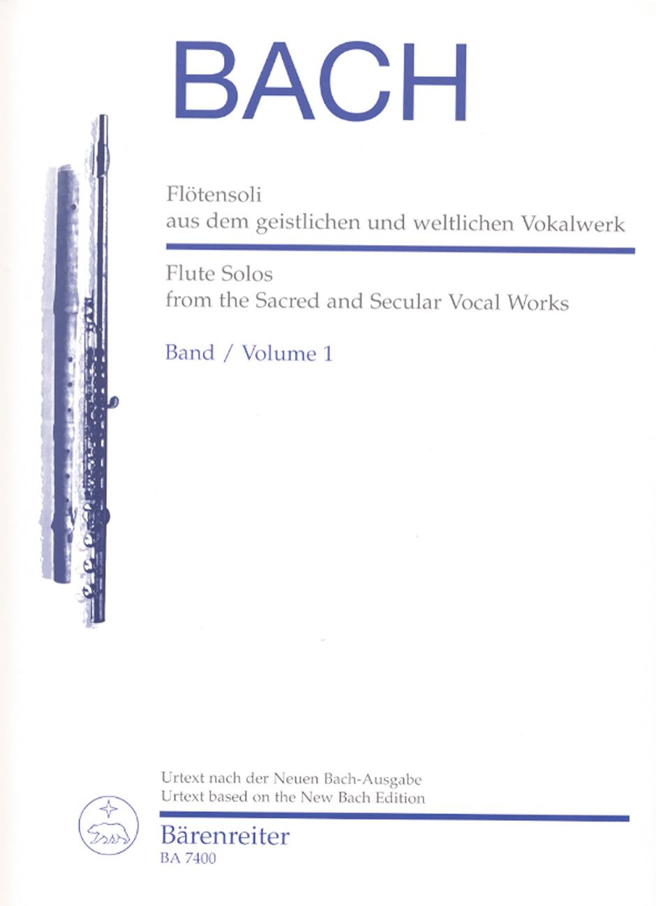 Johann Sebastian Bach: Flute Solos from Sacred and Secular Vocal Works 1: Flute: