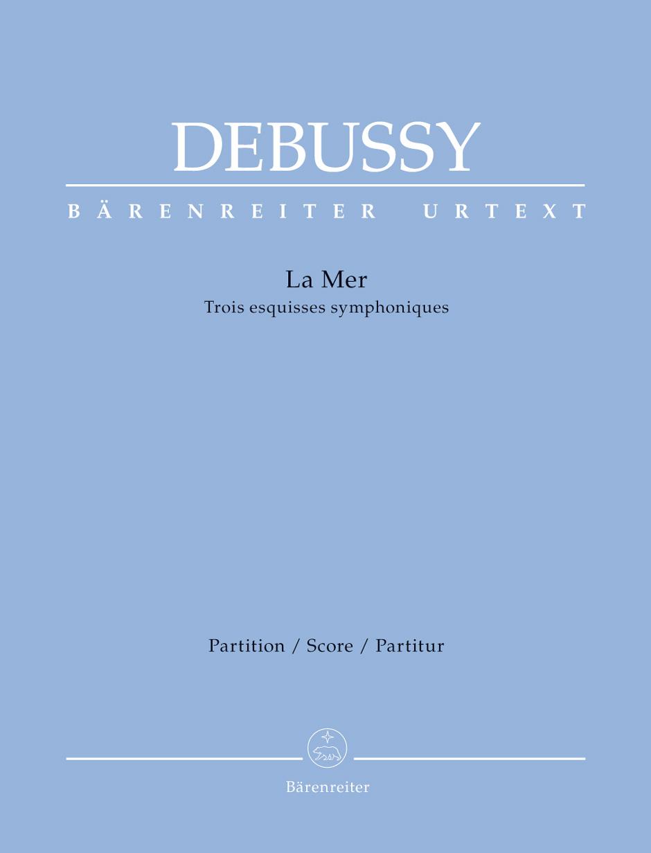 Claude Debussy: La Mer - Three Symphonic Sketches: Orchestra: Score