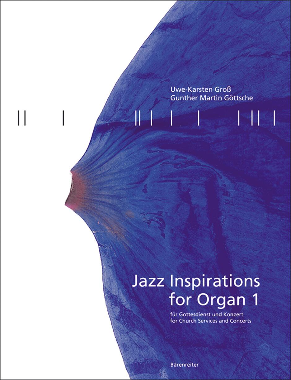 G.M. Gottsche U.K. Gross: Jazz Inspirations Orgel: Organ: Instrumental Album