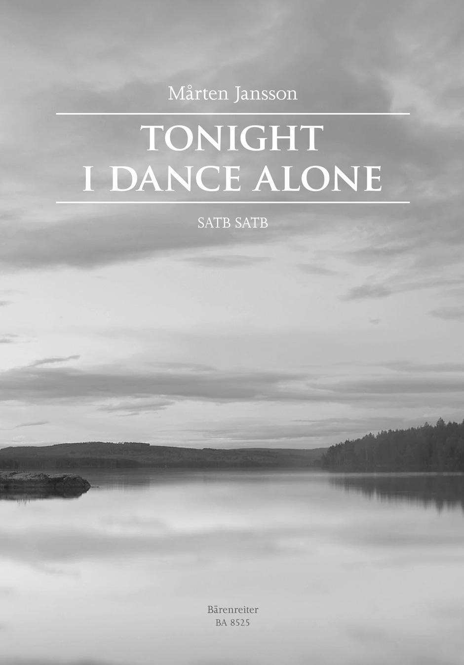 Mårten Jansson: Tonight I Dance Alone: Double Choir: Vocal Score