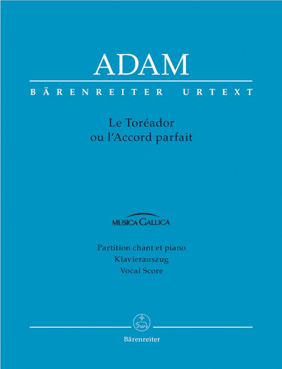 Adam: Toreador Ou L'Accord Parfait: Mixed Choir: Vocal Score