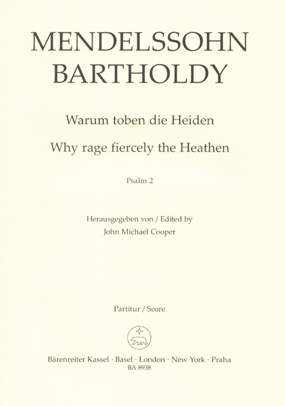 Felix Mendelssohn Bartholdy: Psalm 2 Why Rage Fiercely The Heathen Op.78: Vocal: