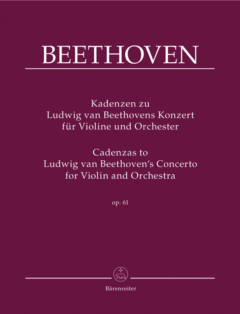 Ludwig van Beethoven: Cadenzas To Beethoven's Violin Concerto Op.61: Violin: