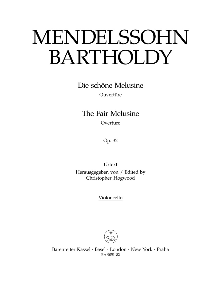 Felix Mendelssohn Bartholdy: Die schöne Melusine - The Fair Melusine Op.32: