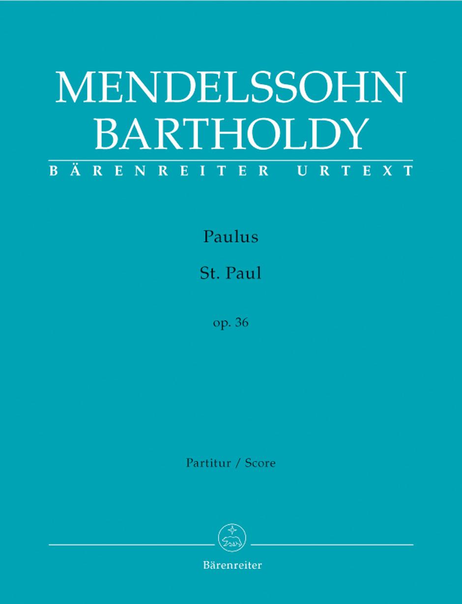 Felix Mendelssohn Bartholdy: St. Paul Op.36: SATB: Score