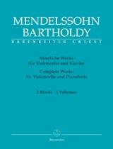Felix Mendelssohn Bartholdy: Cello Works Complete Volumes 1 & 2: Cello: