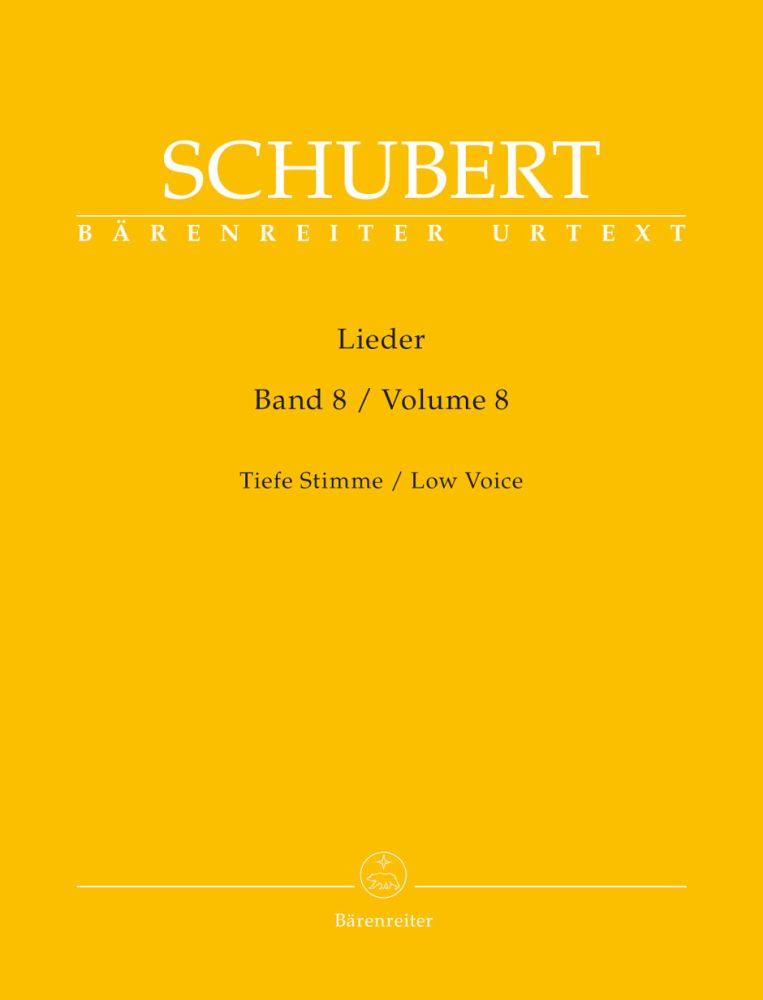 Franz Schubert: Lieder Volume 8 - Low Voice D 262 - D 323: Voice: Vocal Album