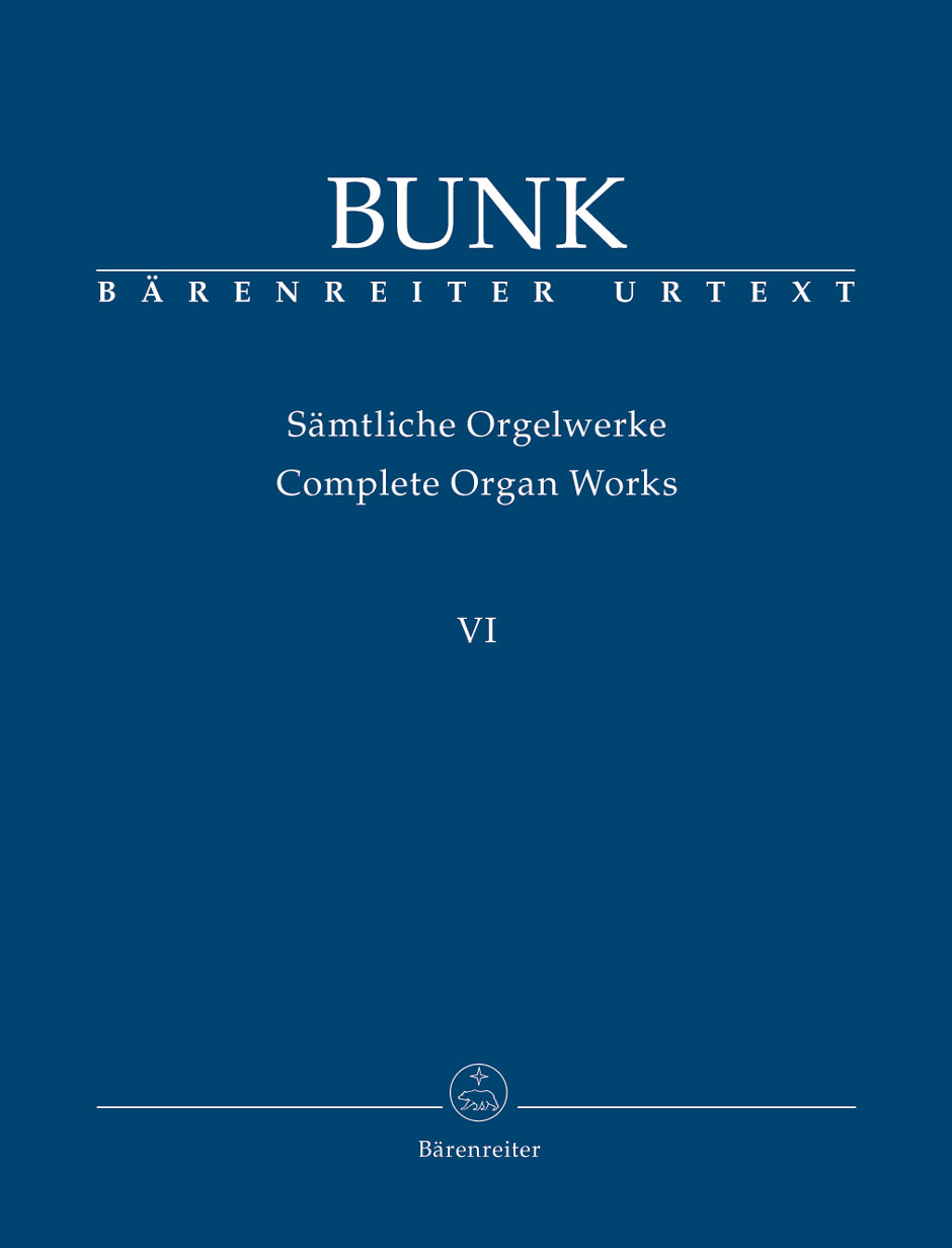 Gerard Bunk: Complete Organ Works  Volume VI: Organ: Instrumental Album