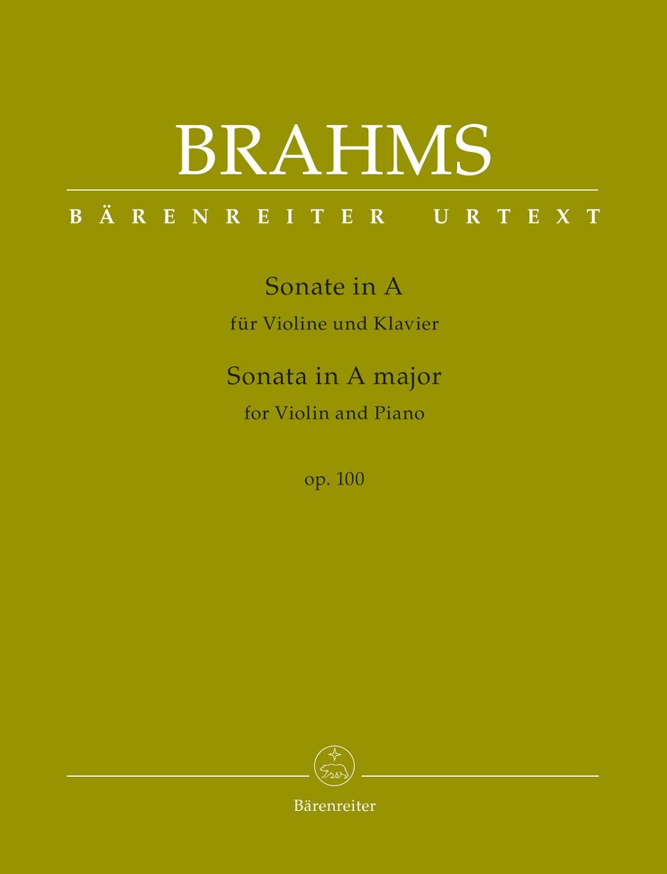 Johannes Brahms: Sonata in A major for Violin and Piano op. 100: Violin:
