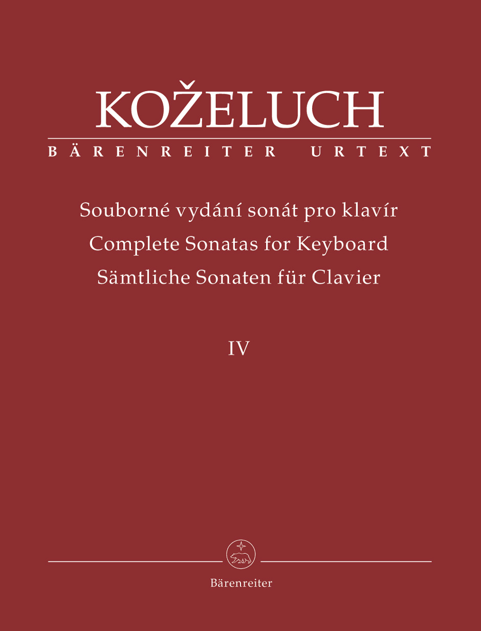Leopold Kozeluch: Complete Sonatas for Keyboard  Volume 4: Piano or Harpsichord: