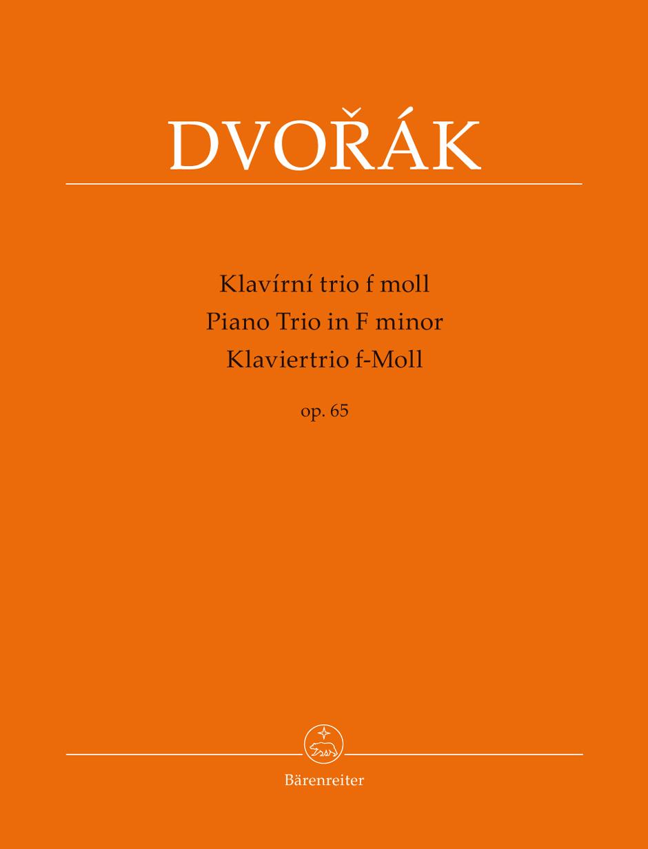 Antonín Dvo?ák: Piano Trio In F Minor Op 65: Piano Trio: Score and Parts