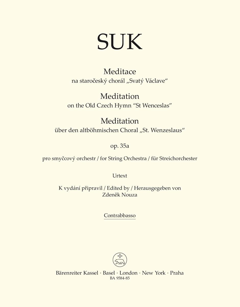 Josef Suk: Meditation on the Old Czech Hymn St. Wenceslas: String Quartet: Part