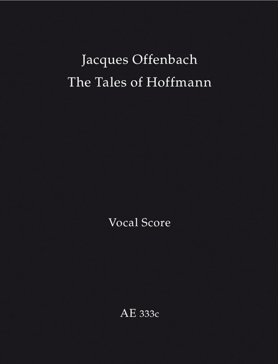 Jacques Offenbach: Hoffmanns Erzahlungen -Les Contes dHoffmann: Mixed Choir:
