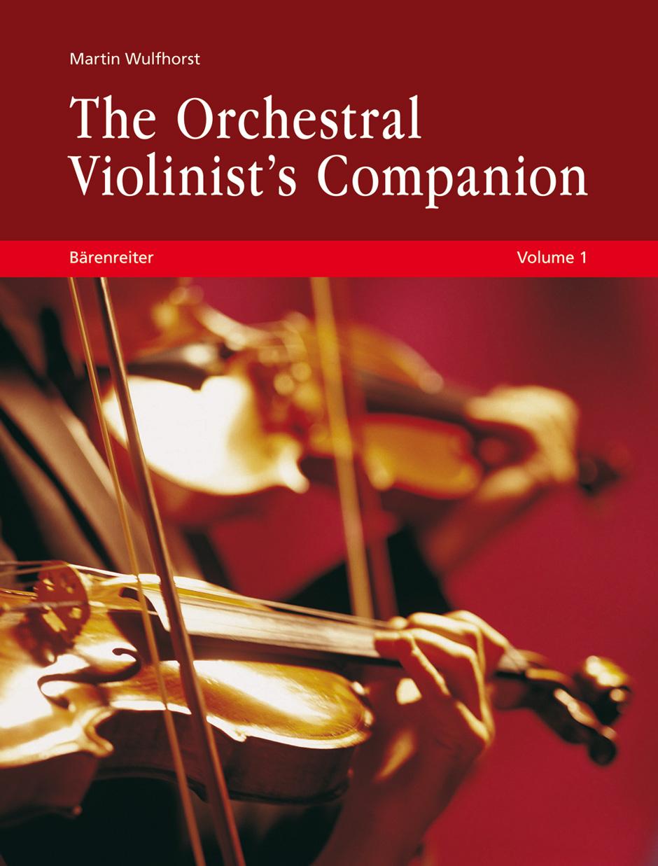 Martin Wulfhorst: The Orchestral Violinist's Companion  Volumes 1+2: Violin: