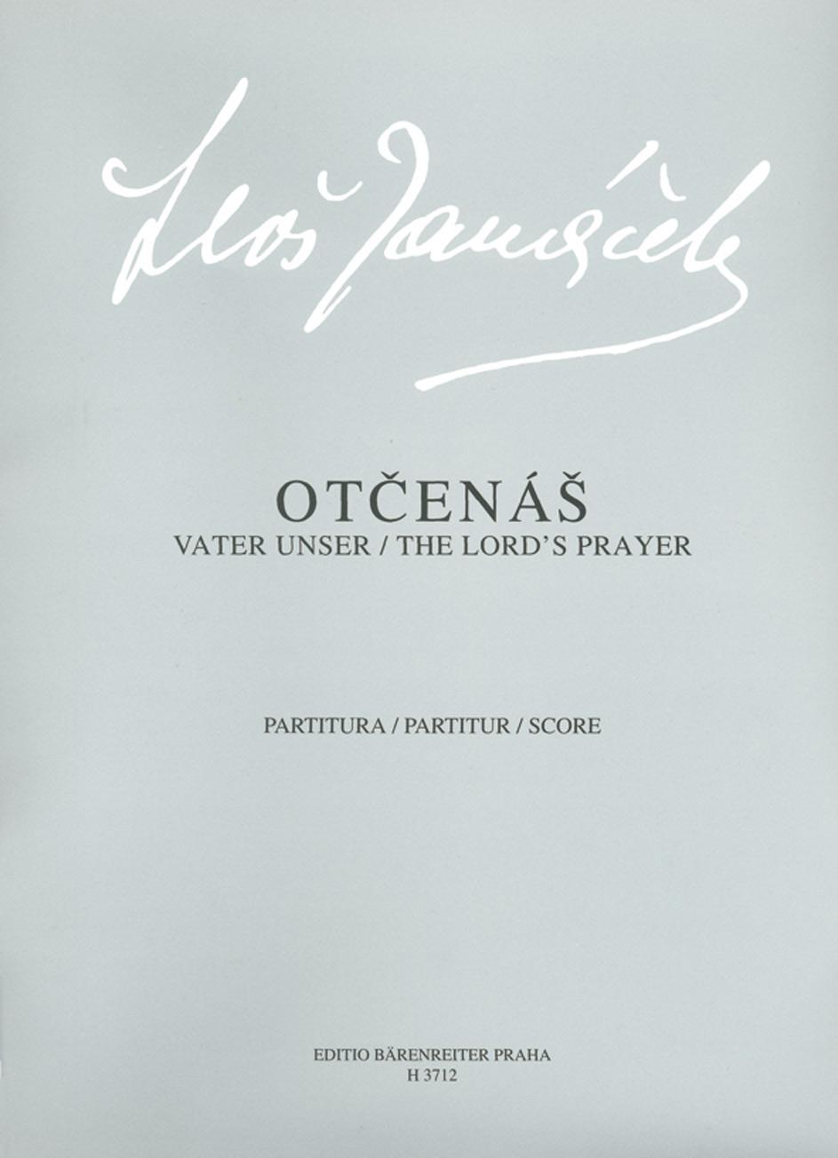 Leos Janacek: The Lords Prayer: Mixed Choir: Vocal Score
