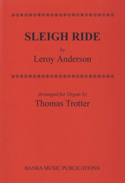 Sleigh Ride: Organ: Instrumental Work