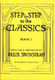 Step By Step To The Classics Book 1: Piano: Instrumental Album