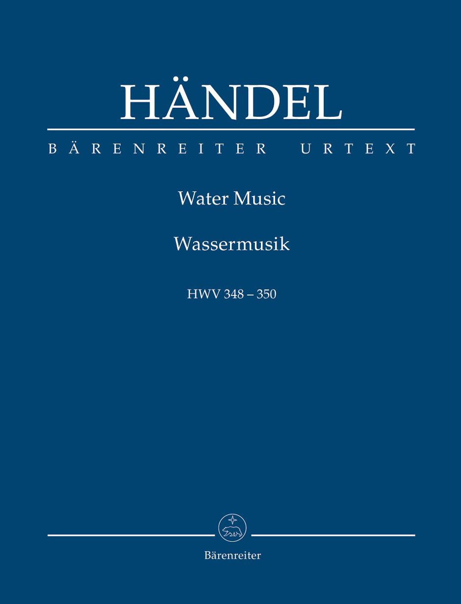 Georg Friedrich Händel: Water Music HWV 348-350: Orchestra: Study Score