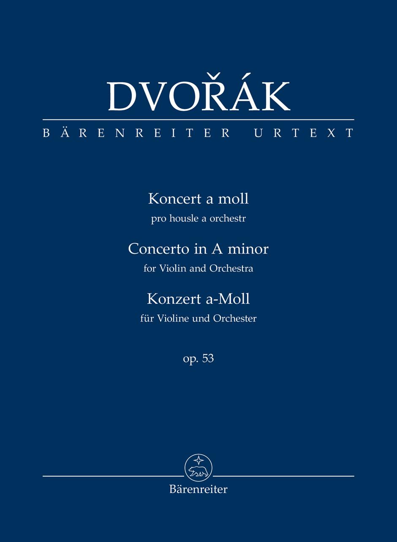 Antonín Dvo?ák: Violin Concerto In A minor Op.53 (Study Score): Violin: Study