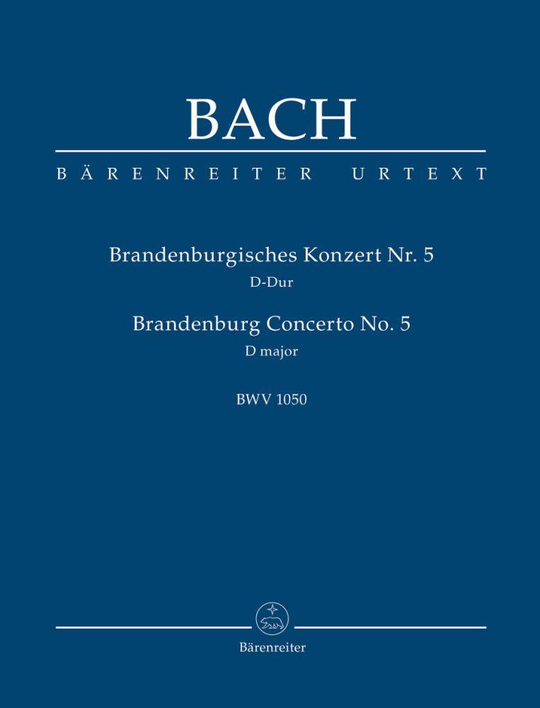 Johann Sebastian Bach: Brandenburg Concerto No.5 In D major BWV 1050: Ensemble: