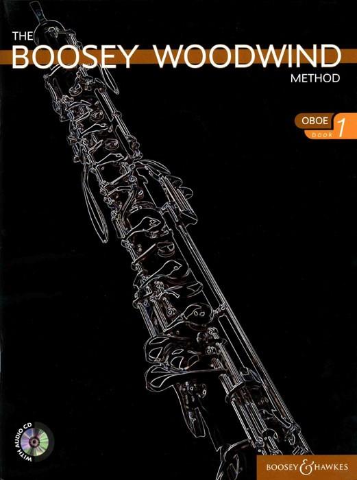 The Boosey Woodwind Method Oboe Vol. 1: Oboe: Instrumental Tutor
