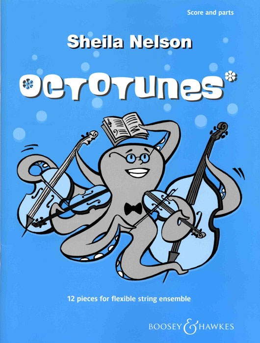 Sheila Mary Nelson: Octotunes: String Ensemble: Score and Parts