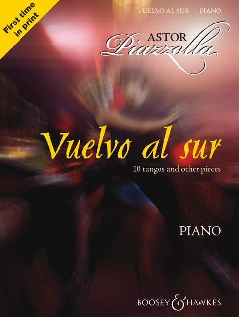 Astor Piazzolla: Vuelvo al Sur Piano: Piano: Instrumental Work