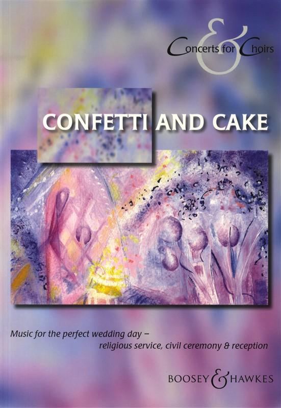 Confetti and Cake: Mixed Choir: Vocal Album