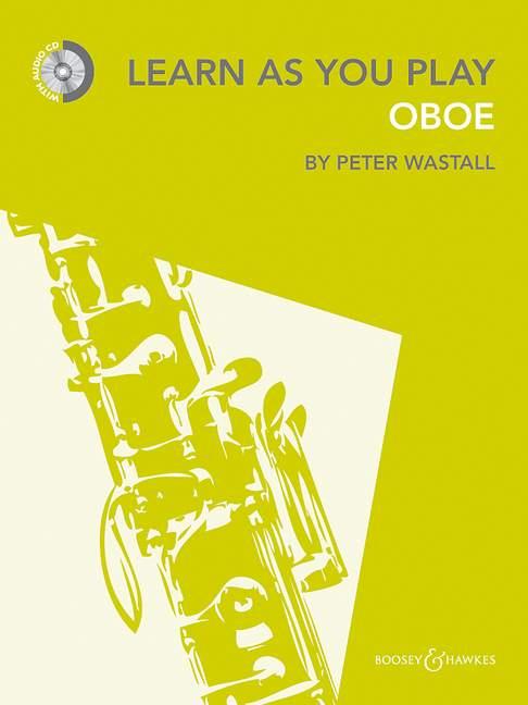 Peter Wastall: Learn As You Play Oboe: Oboe: Instrumental Tutor
