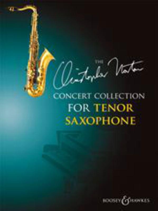 Christopher Norton: Concert Collection For Tenor Saxophone: Tenor Saxophone: