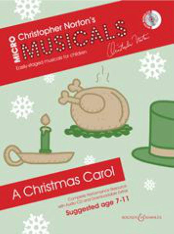 Christopher Norton: Micromusicals - A Christmas Carol: Mixed Choir: Score