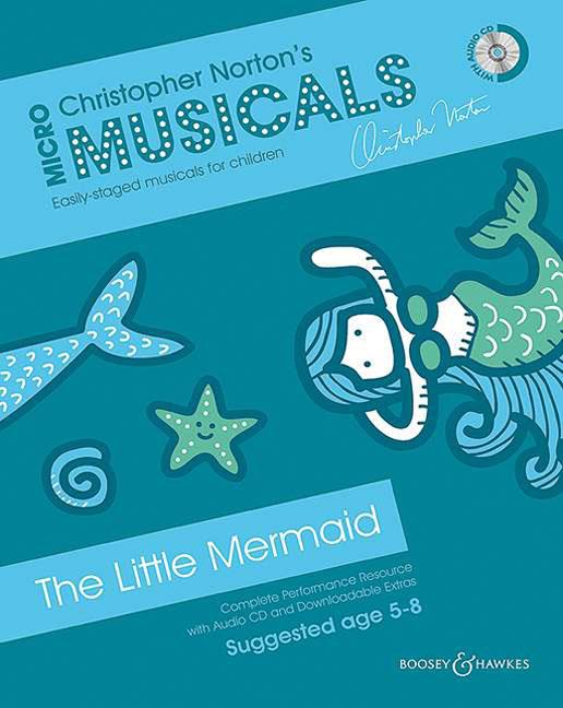 Christopher Norton: Micromusicals - The Little Mermaid: Mixed Choir: Classroom