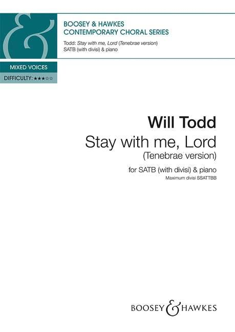 Will Todd: Stay With Me  Lord: Double Choir: Vocal Score