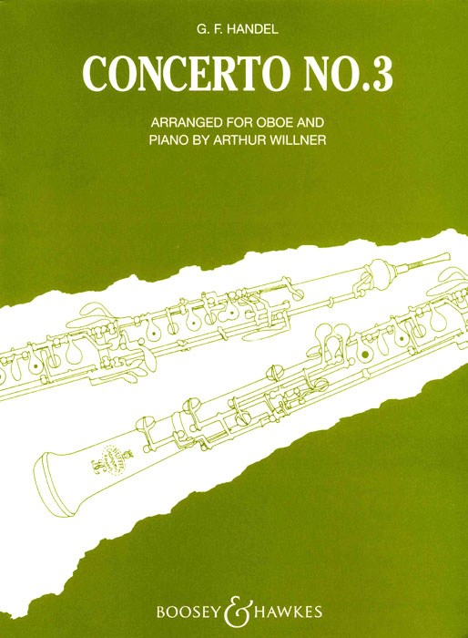 Georg Friedrich Händel: Concerto N. 3 Sol Min. (Willner): Oboe