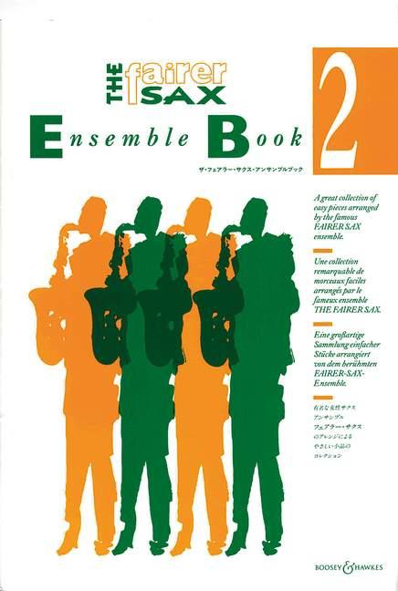 The Fairer Sax Ensemble Book 2: Saxophone Ensemble: Parts