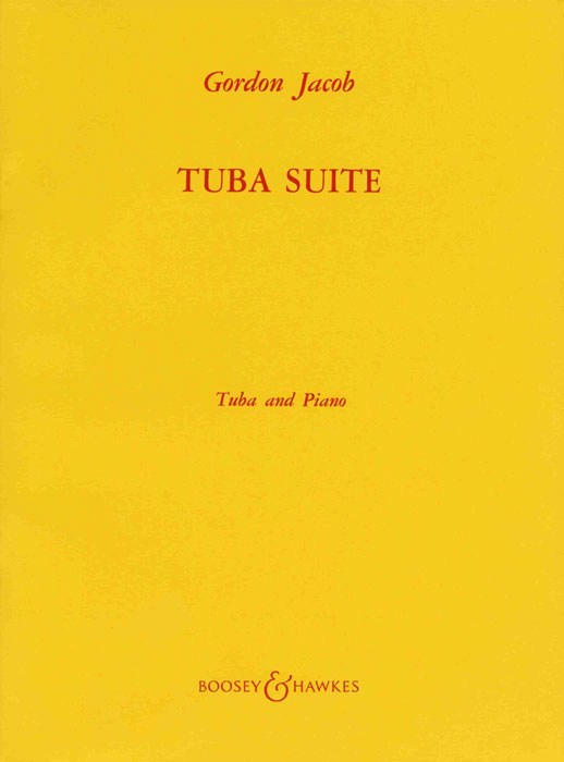 Gordon Jacob: Tuba Suite: Tuba: Instrumental Work