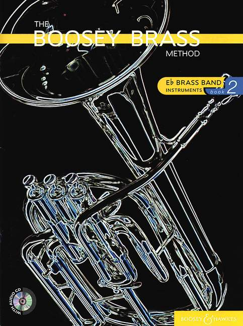The Boosey Brass Method Vol. 2: Brass Instrument: Instrumental Tutor