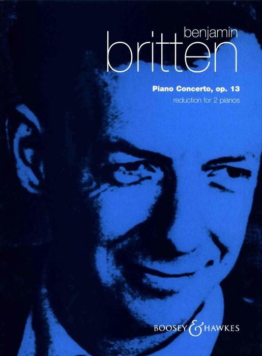Benjamin Britten: Piano Concerto Op.13: Piano: Instrumental Work